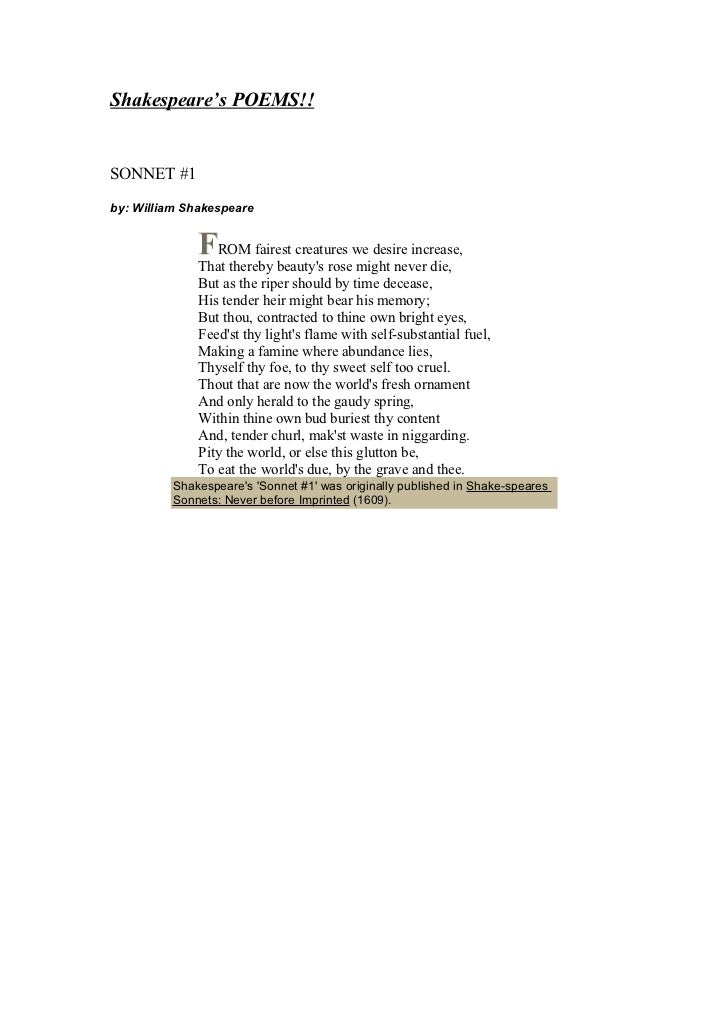 Shakespeare's POEMS!!SONNET #1by: William Shakespeare                 ROM fairest creatures we desire increase,           ...