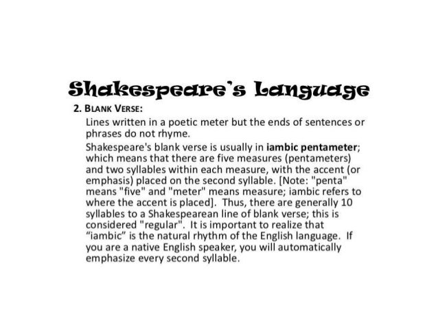 Shakespeare's use of blank verse