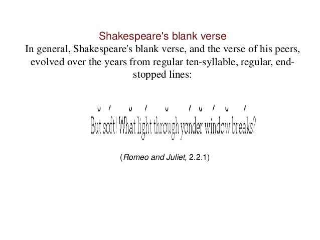 Shakespeares Use Of Blank Verse