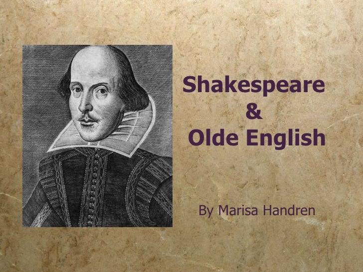 Shakespeare & Olde English