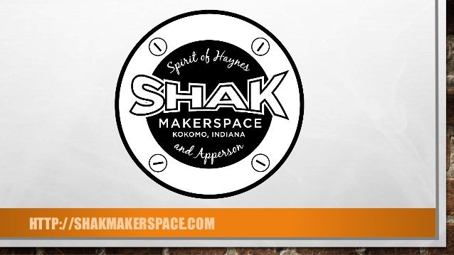 HTTP://SHAKMAKERSPACE.COM