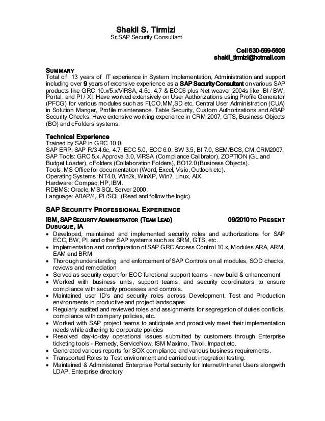 Shakil S. Tirmizi Sr.SAP Security Consultant Cell 630 699 5609  Shakil_tirmizi ...