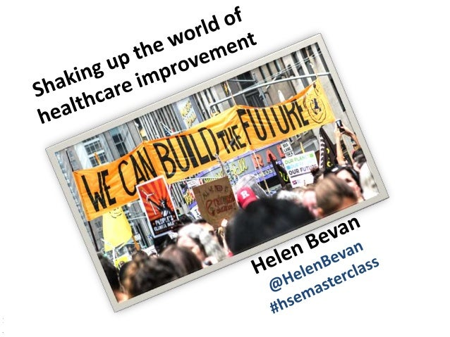 @HelenBevan #hsemasterclass