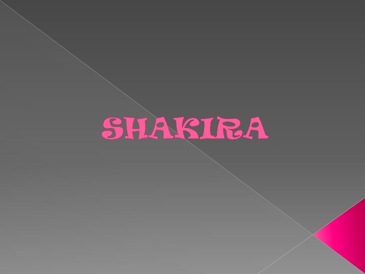 SHAKIRA<br />
