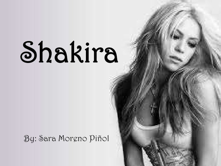 ShakiraBy: Sara Moreno Piñol