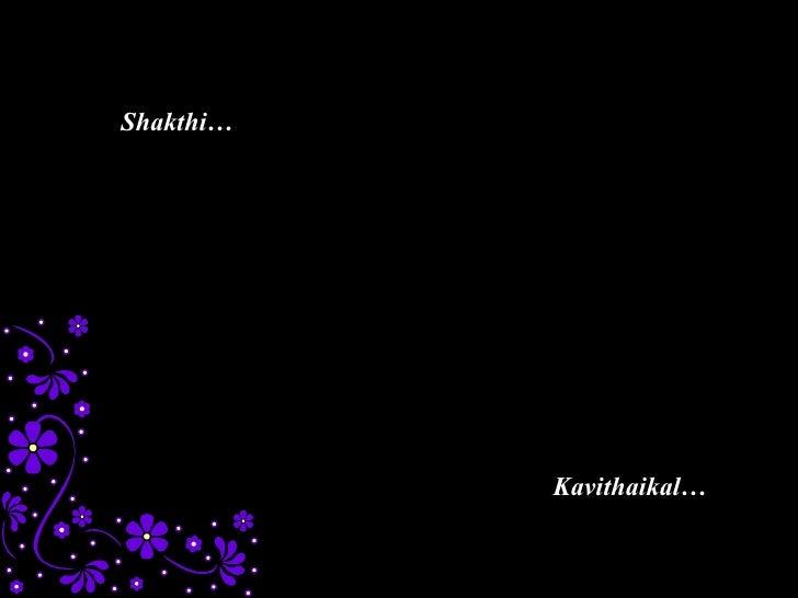 Shakthi… Kavithaikal…