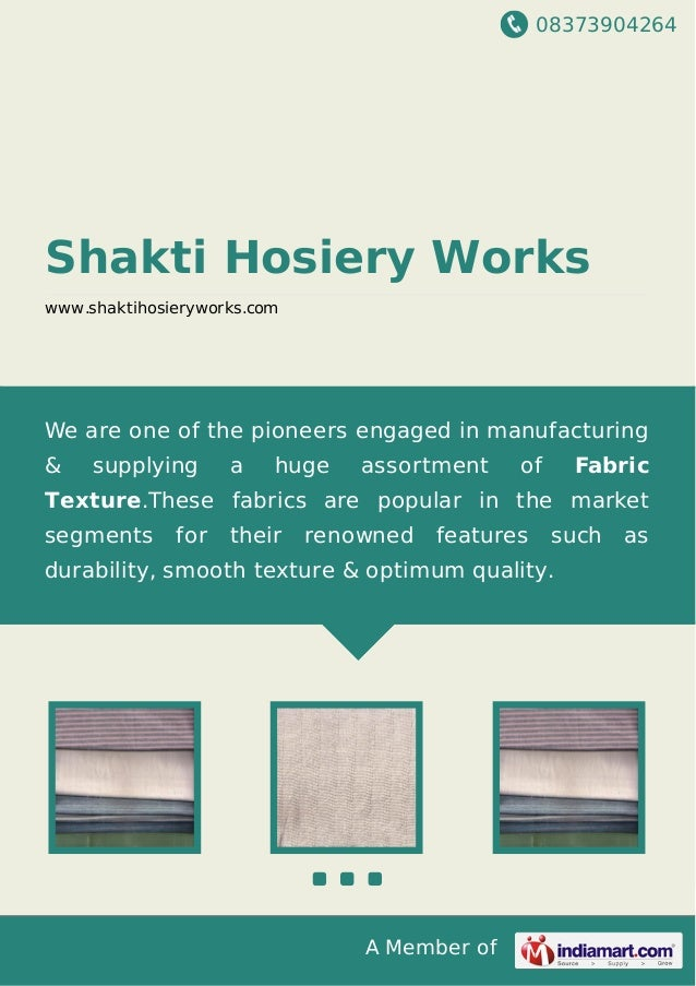 08373904264 A Member of Shakti Hosiery Works www.shaktihosieryworks.com We are one of the pioneers engaged in manufacturin...