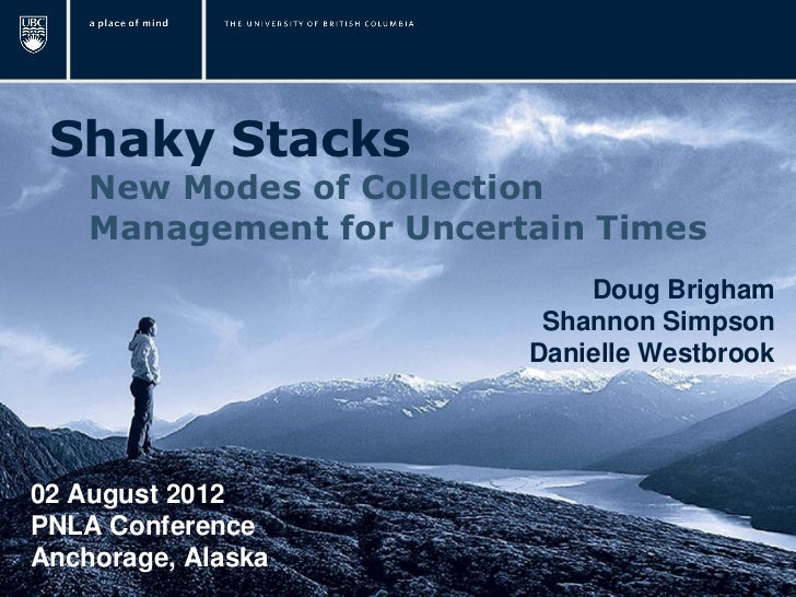Shaky Stacks    New Modes of Collection    Management for Uncertain Times                             Doug Brigham        ...
