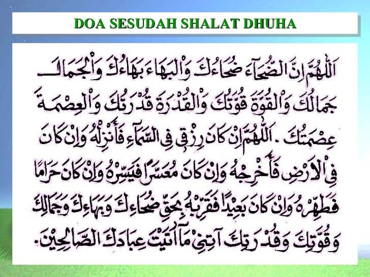 sholat dhuha Waktu sholat dhuha yang baik dan sesuai sunnah mulai pukul berapa dan sampai jam berapa dan bagaimana niat sholat dhuha, bacaan sholat dhuha, dan tata.