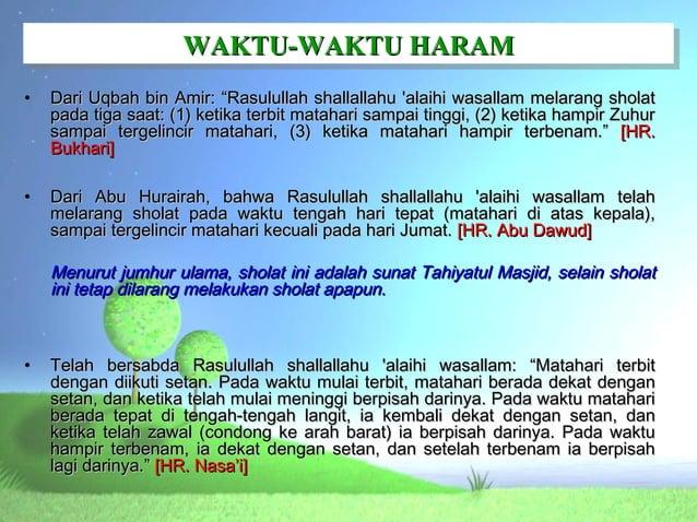 "WAKTU-WAKTU HARAM                     WAKTU-WAKTU HARAM•   Dari Uqbah bin Amir: ""Rasulullah shallallahu alaihi wasallam me..."