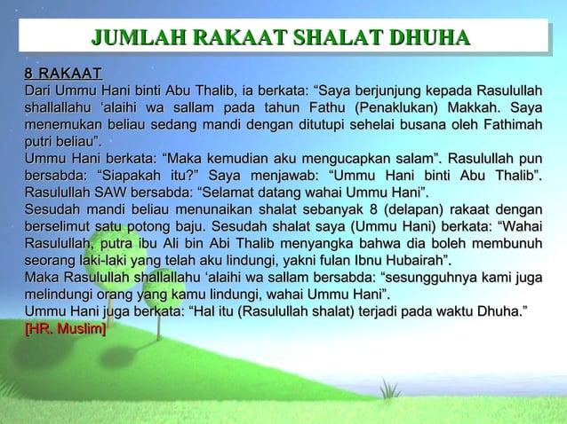 """JUMLAH RAKAAT SHALAT DHUHA          JUMLAH RAKAAT SHALAT DHUHA8 RAKAATDari Ummu Hani binti Abu Thalib, ia berkata: """"Saya b..."""