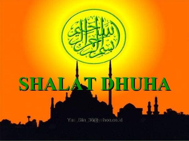 SHALAT DHUHASHALAT DHUHAYaa_Siin_36@yahoo.co.idYaa_Siin_36@yahoo.co.id
