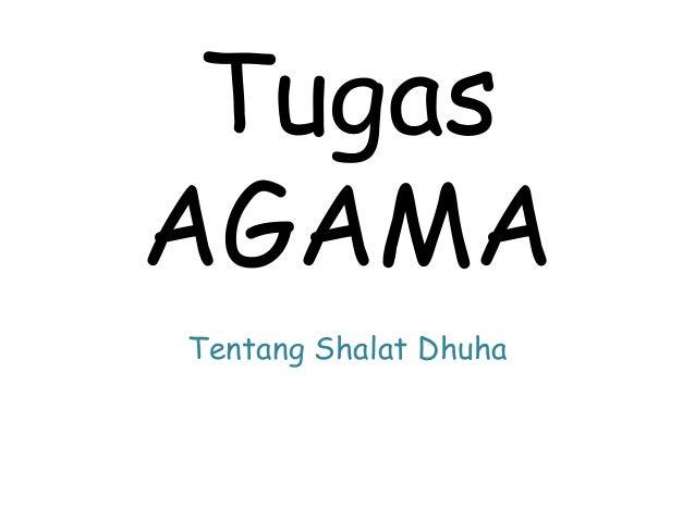 Tugas AGAMA Tentang Shalat Dhuha
