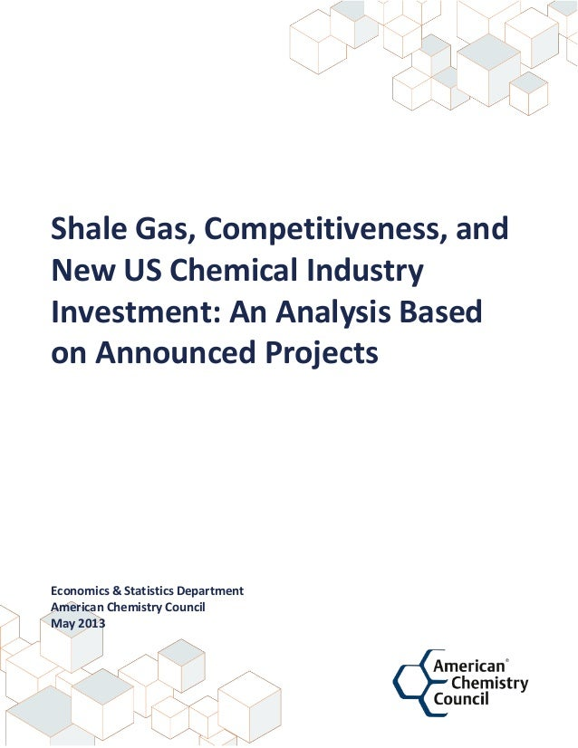 Shale Gas, Competitiveness, and  New US Chemical Industry  Investment: An Analysis Based  ...