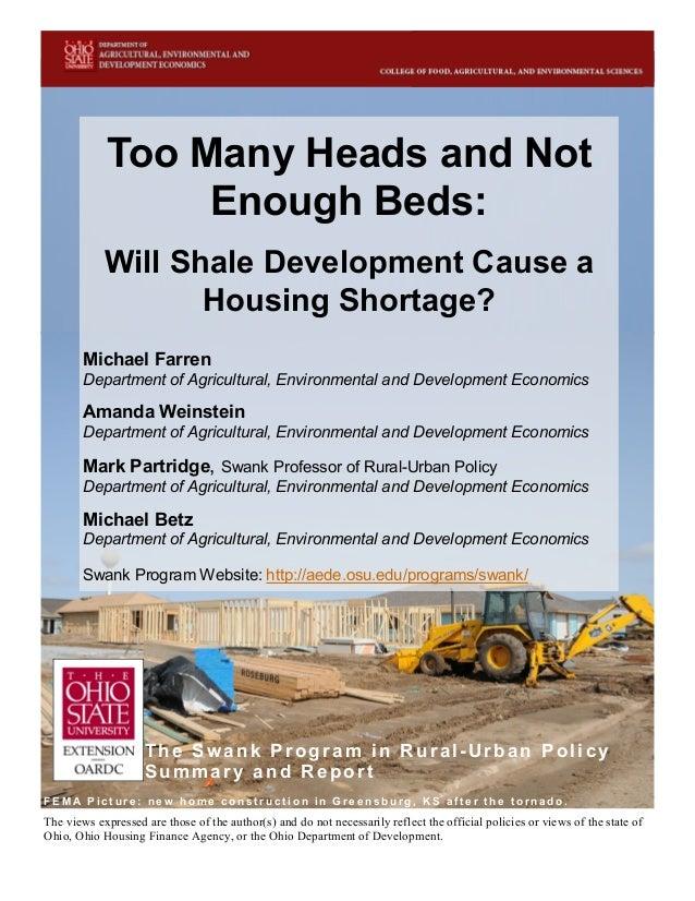 i Too Many Heads and Not Enough Beds: Will Shale Development Cause a Housing Shortage? Michael Farren Department of Agricu...