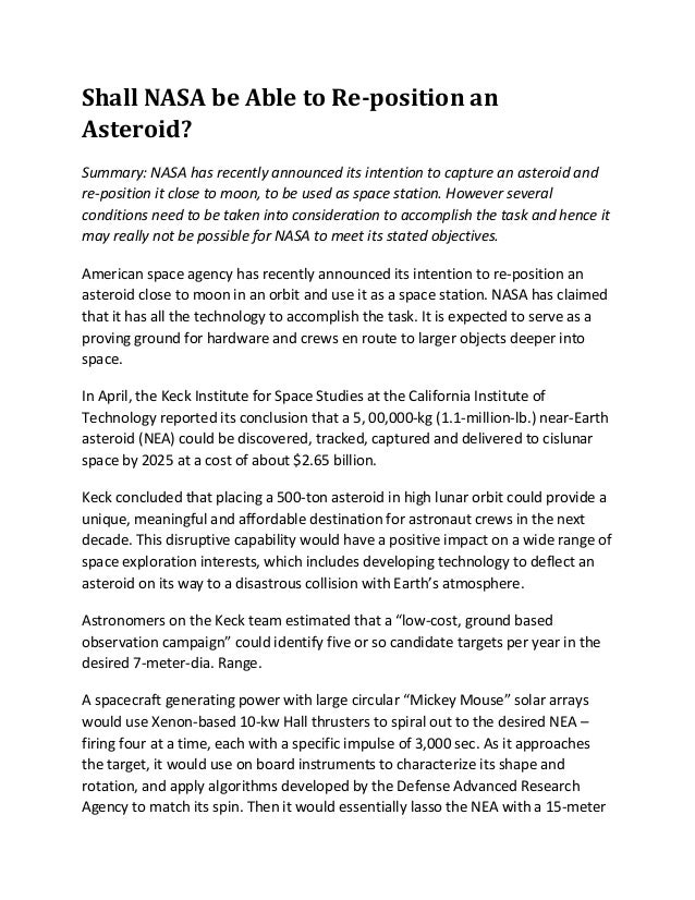 Shall NASA be Able to Re-position anAsteroid?Summary: NASA has recently announced its intention to capture an asteroid and...