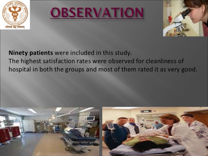 to assess the satisfaction of patients' The aim of this study was to assess the level of patients' satisfaction as regards  the provided healthcare services in ain shams university hospitals based on the .