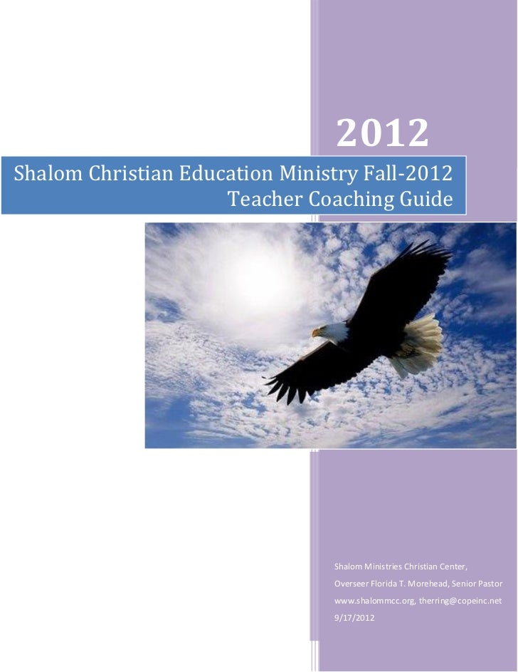 2012Shalom Christian Education Ministry Fall-2012                     Teacher Coaching Guide                              ...