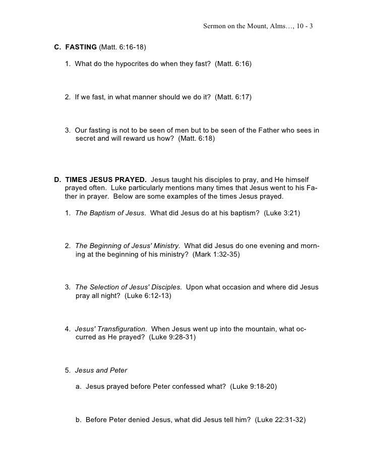 Sermon on the Mount, Alms…, 10 - 3C. FASTING (Matt. 6:16-18)   1. What do the hypocrites do when they fast? (Matt. 6:16)  ...