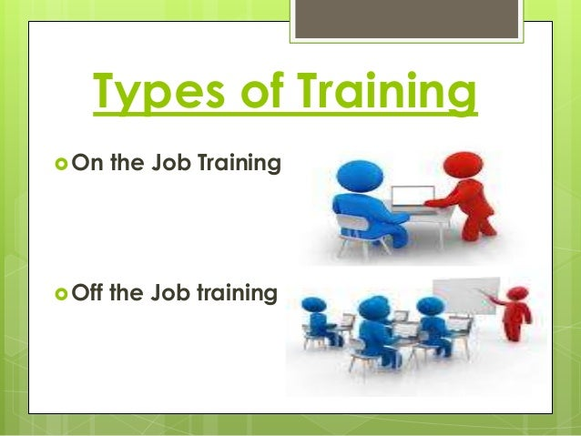 elements of on the job training Managing/effecting the recruitment process by margaret a richardson abstract job market becomes increasingly competitive and the available skills grow more diverse time spent in training and socialisation is also reduced.
