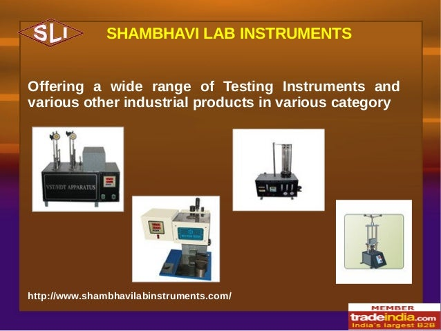SHAMBHAVI LAB INSTRUMENTS Offering a wide range of Testing Instruments and various other industrial products in various ca...
