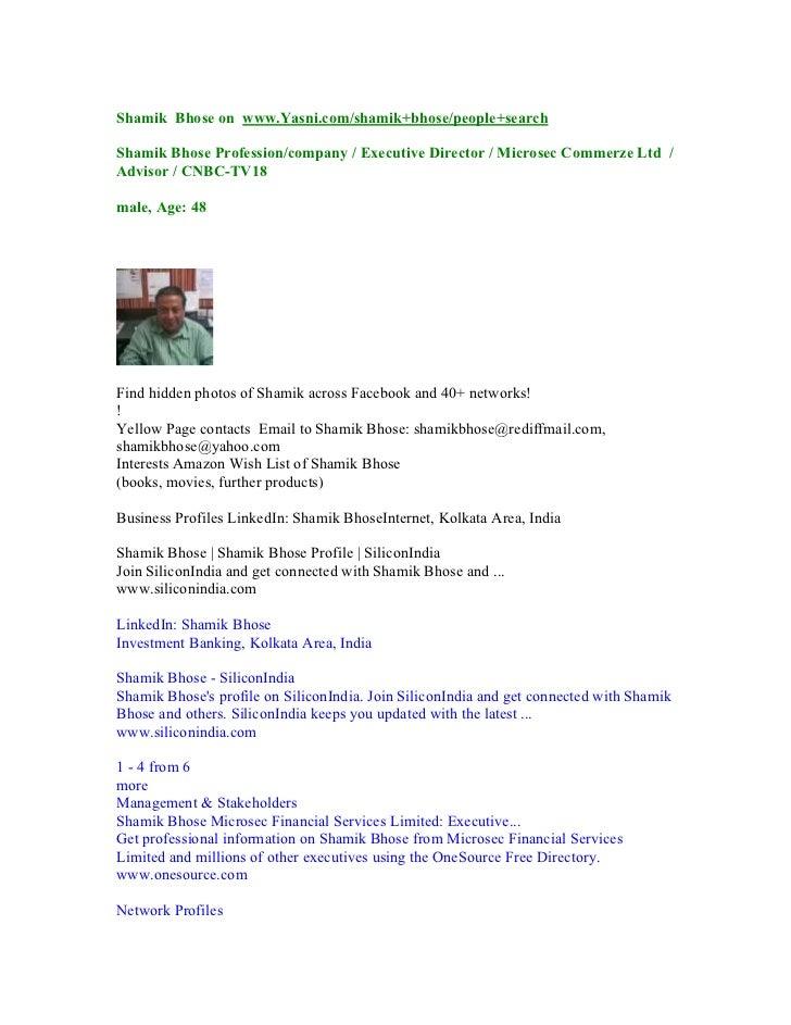 Shamik Bhose on www.Yasni.com/shamik+bhose/people+searchShamik Bhose Profession/company / Executive Director / Microsec Co...