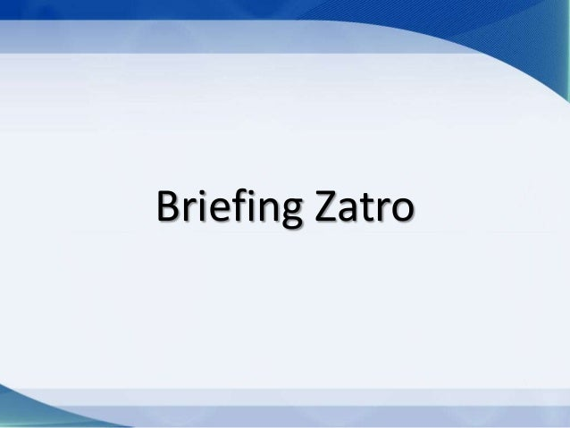Briefing Zatro