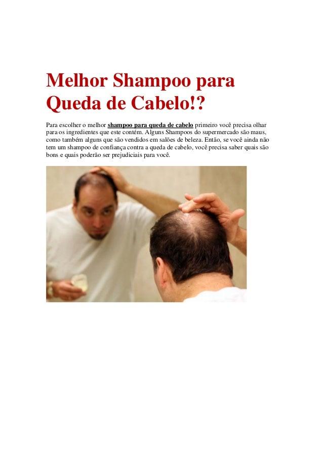Melhor Shampoo para Queda de Cabelo!? Para escolher o melhor shampoo para queda de cabelo primeiro você precisa olhar para...