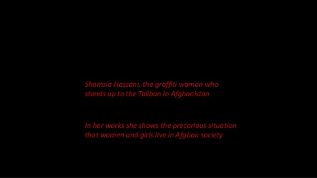 Shamsia Hassani, the graffiti woman who stands up to the Taliban in Afghanistan Slide 3