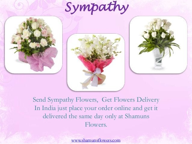 Sympathy Send Sympathy Flowers, Get Flowers Delivery In India just place your order online and get it delivered the same d...