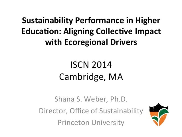 Sustainability  Performance  in  Higher   Educa8on:  Aligning  Collec8ve  Impact   with  Ecoregional  ...