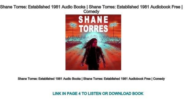 91e7c31a44 Shane Torres Established 1981 Audio Books