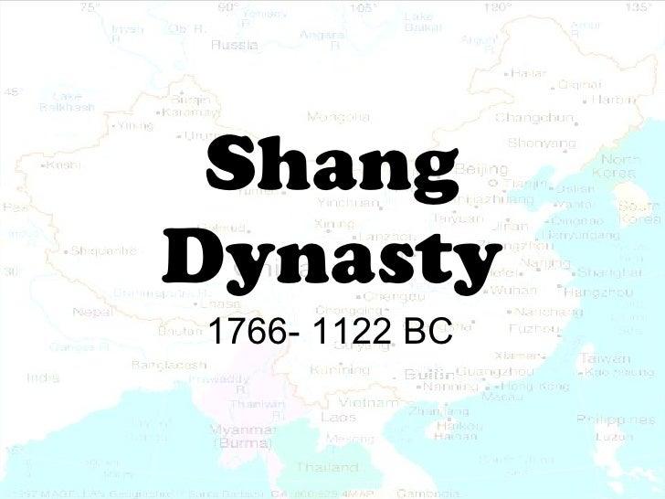 Shang Dynasty 1766- 1122 BC