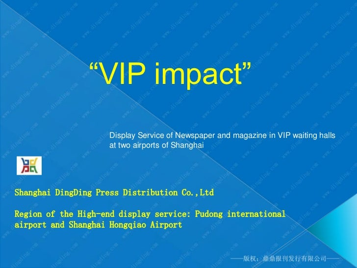 """""""VIP impact""""                    Display Service of Newspaper and magazine in VIP waiting halls                    at two a..."""