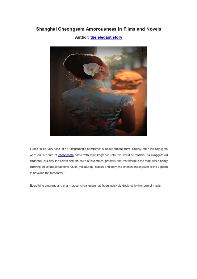 Shanghai Cheongsam Amorousness in Films and Novels                                   Author: the elegant storyI used to be...