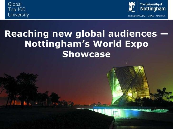 Reaching new global audiences — Nottingham's World Expo Showcase