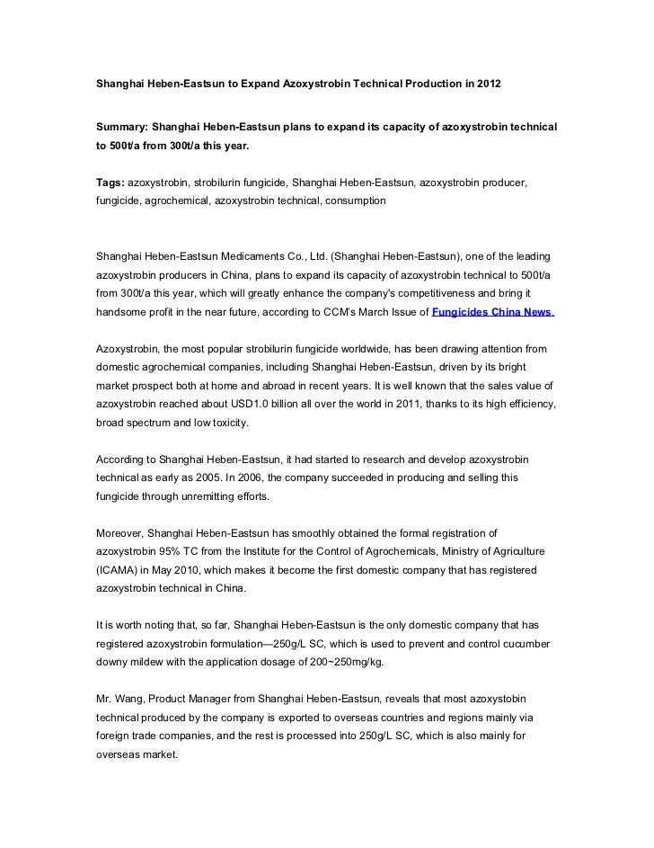 Shanghai Heben-Eastsun to Expand Azoxystrobin Technical Production in 2012Summary: Shanghai Heben-Eastsun plans to expand ...