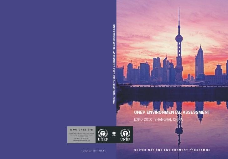 UNEP ENVIRONMENTAL ASSESSMENT: EXPO 2010—SHANGHAI, CHINA   UNEP ENVIRONMENTAL ASSESSMENT                                  ...