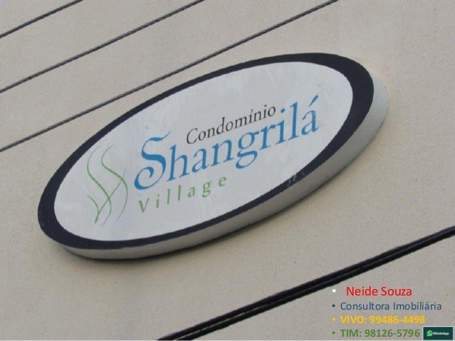 • Neide Souza • Consultora Imobiliária • VIVO: 99486-4498 • TIM: 98126-5796