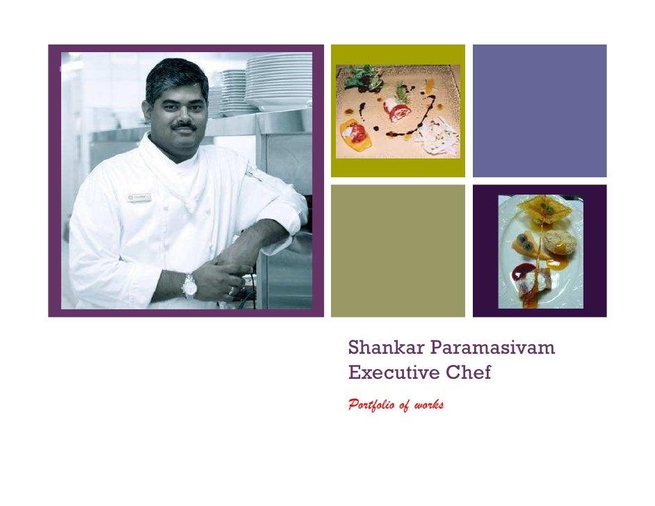 +         Shankar Paramasivam     Executive Chef     Portfolio of works