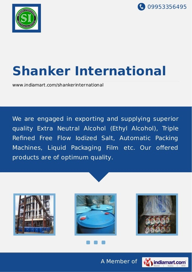 09953356495 A Member of Shanker International www.indiamart.com/shankerinternational We are engaged in exporting and suppl...