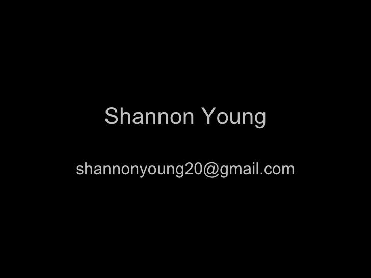Shannon Young [email_address]