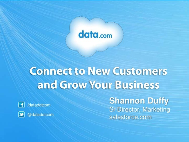 /datadotcom              Shannon Duffy              Sr Director, Marketing@datadotcom              salesforce.com
