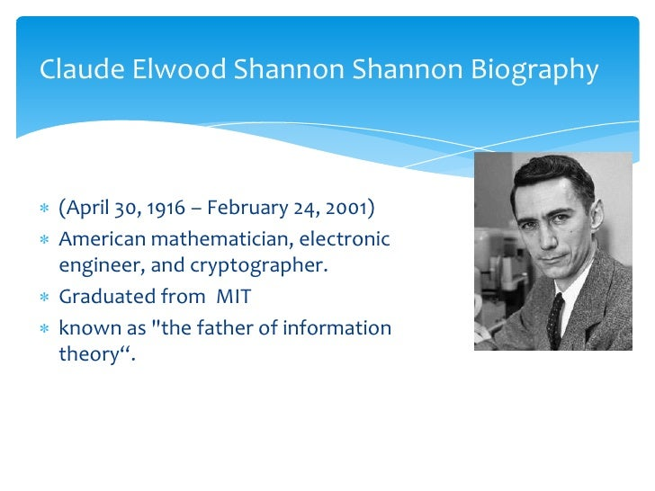 claude shannons contribution to cryptography Claude e shannon: founder of information theory with the fundamental new discipline of quantum information science now under construction, it's a good time to look back at an extraordinary.