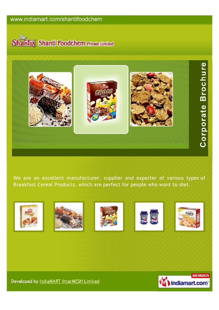 We are an excellent manufacturer, supplier and exporter of various types ofBreakfast Cereal Products, which are perfect fo...