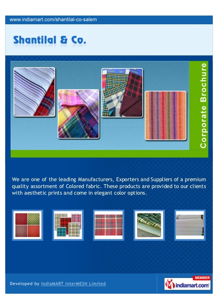 We are one of the leading Manufacturers, Exporters and Suppliers of a premiumquality assortment of Colored fabric. These p...