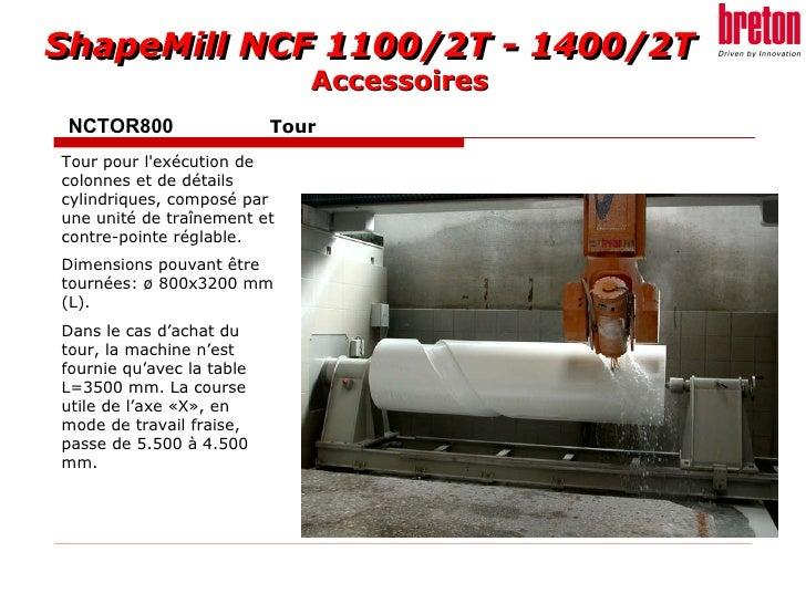 NCTOR800 Tour Tour pour l'exécution de colonnes et de détails cylindriques, composé par une unité de traînement et contre-...