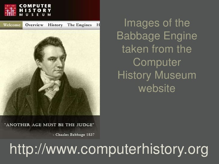 Images of the                 Babbage Engine                  taken from the                     Computer                 ...
