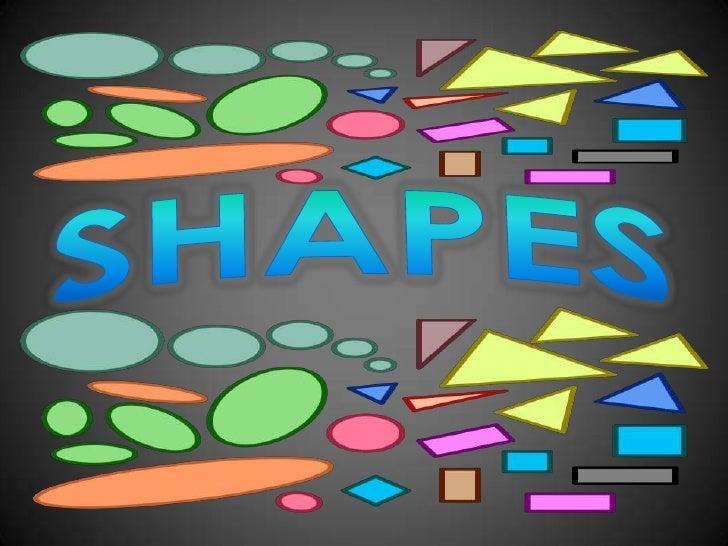 SHAPES<br />