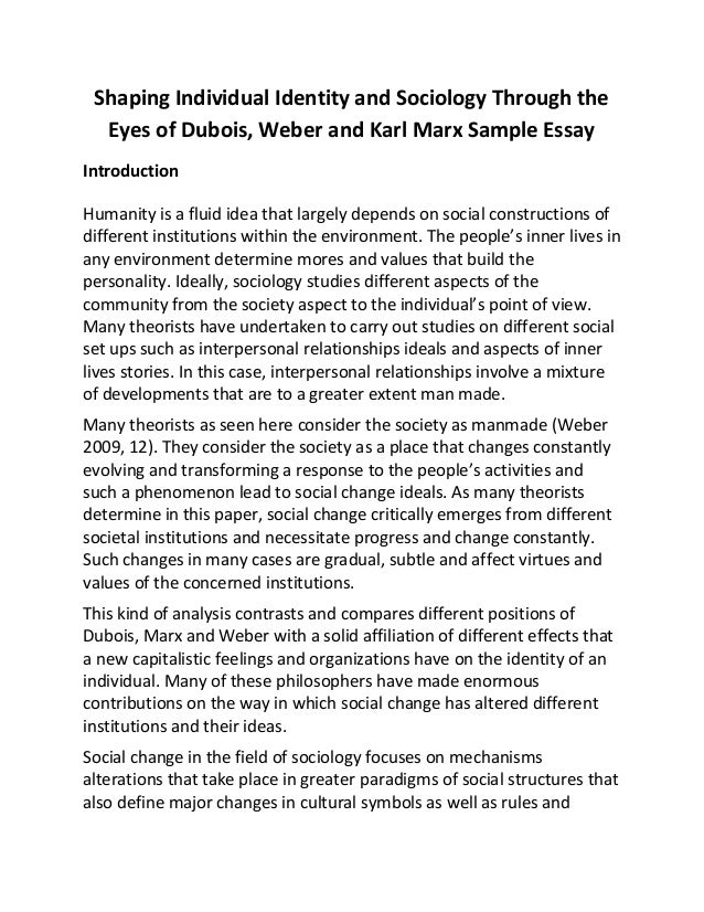 shaping individual identity and sociology through the eyes of dubois  shaping individual identity and sociology through the eyes of dubois weber and karl marx sample